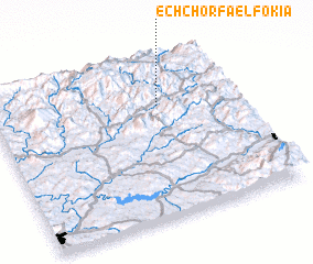3d view of Ech Chorfa el Fokia
