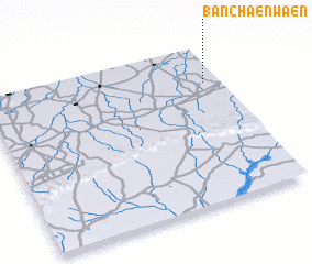 3d view of Ban Chaenwaen