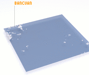 3d view of Bancuan
