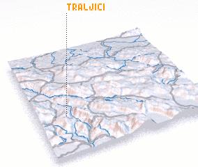 3d view of Traljići