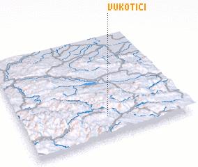 3d view of Vukotići