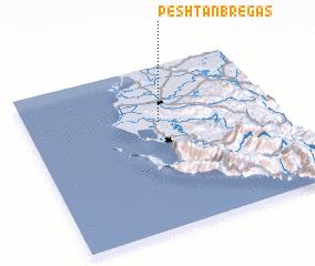 3d view of Peshtan-Bregas