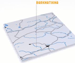 3d view of Barkhatikha