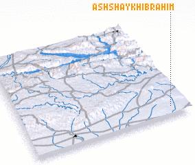 3d view of Ash Shaykh Ibrāhīm