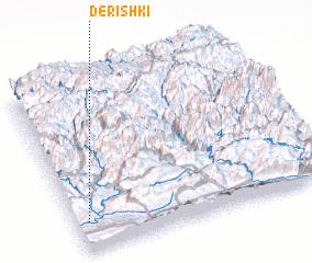3d view of Dērishkī
