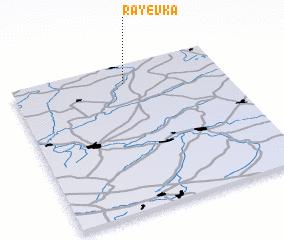 3d view of Rayëvka
