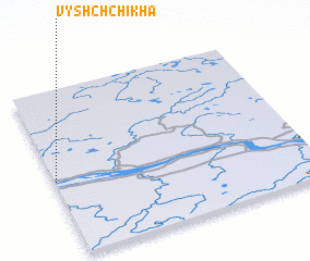 3d view of Vyshchchikha