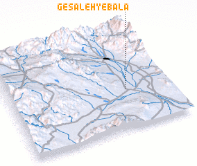 3d view of Gesāleh-ye Bālā