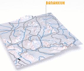 3d view of Banāhkūh