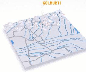 3d view of Golmūrtī
