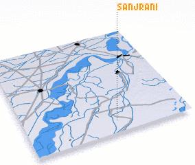 3d view of Sanjrāni