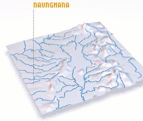 3d view of Naungmana