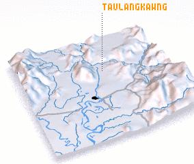 3d view of Taulangkawng