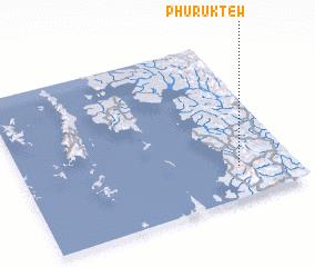 3d view of Phuruk Tew
