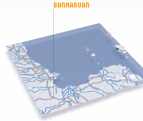 3d view of Ban Maruan
